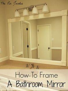 How to Frame a Bathroom Mirror...Better than a flat mirror....Sweet....Register @ www.Highrises.com to find a highrise for **YOU** or Call Suzanne Hunn in St Louis, Missouri for other quick ideas.....!!!! 314-276-4663