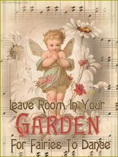 """Free to Print~ Lots of beautiful images and Free Card Fronts on her Blog ~""""Faries To Dance"""" Vintage Card ~I have always loved that saying... May have to make this into a garden sign this spring! ~Brooke~"""