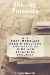 Sharing Finances - Our post-marriage hybrid solution for peace of mind and financial security Financial Goals, Financial Planning, Make Money From Home, How To Make Money, Wealth Creation, Need Money, Budgeting Tips, Finance Tips, Money Management