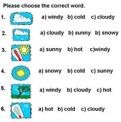 Today's weather is. - Kids A - Teacher Gracie Seasons Worksheets, Weather Worksheets, Kindergarten Math Worksheets, English Grammar Worksheets, English Idioms, Weather Vocabulary, Grade 1 Reading, Weather Words, English Lessons For Kids