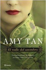 """""""El valle del asombro"""" de Amy Tan."""