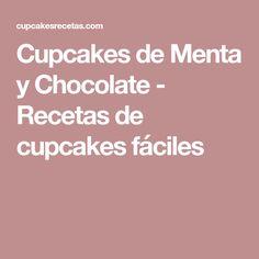 Cupcakes de Menta y Chocolate - Recetas de cupcakes fáciles