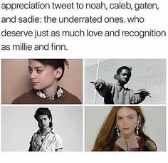 Have you even gone on the Internet. Everything I read focuses on them, not Millie and Finn, just saying