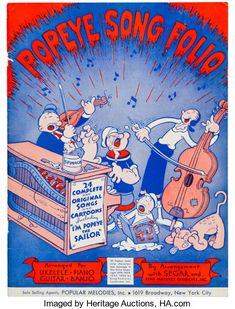 Popeye Song Folio Sheet Music (Popular Melodies, Nicely illustrated folio, featuring many songs - Available at Sunday Internet Comics Auction. Sheet Music Art, Vintage Sheet Music, New York City Images, Popeye Cartoon, Popeye The Sailor Man, Tex Avery, Music Happy, Disney Vans, Caricatures