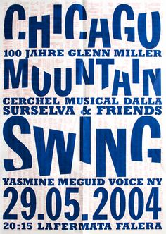 poster for Chicago Mountain Swing / by Remo Caminada