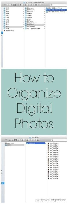 Digital Photo Organization Tutorial