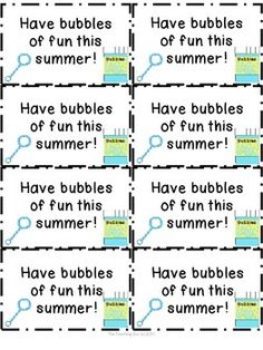 "{Freebie} End of Year Summer Bubbles of Fun TagsAttach the cute summer tags to bubbles (I used bubble wands) and give to your students as an end of the year gift!  Enjoy!For more great freebies, products and updates, please click above to ""Follow Me""."