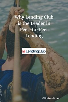 Learn how Lending Club changed the world of lending and emerged as the leader of peer-to-peer online loans.  To read article, visit: http://oddballwealth.com/why-lending-club-is-the-leader-in-peer-to-peer-lending/ #p2p #loans #business #personalloans #lowrate #investing #finance #capital #funding