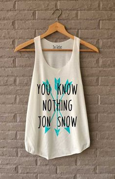 You Know Nothing Jon Snow Shirt Game of Throne Shirts Tank Top  Women Size S M L.