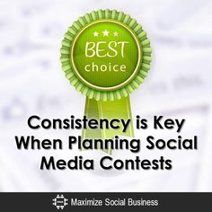 Consistency is Key When Planning Social Media Contests