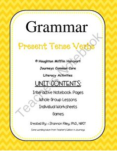 Verbs - Present Tense from Designs by Nawailohi on TeachersNotebook.com -  (17 pages)  - If you teach grammar to your students, this unit is for you!  This Verbs-Present Tense unit includes interactive notebook pages, whole group lessons, worksheets and quiz for each day of the week.