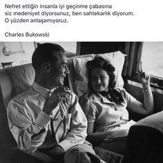 Nefret ettiğin insanla iyi geçinme çabasına siz medeniyet diyorsunuz, ben sahtekarlık diyorum. O yüzden anlaşamıyoruz. - Charles Bukowski #sözler #anlamlısözler #güzelsözler #manalısözler #özlüsözler #alıntı #alıntılar #alıntıdır #alıntısözler