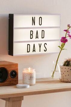 """no bad days"" // love this light box that you can customize with your own sayings."
