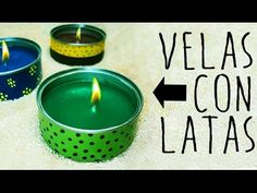 VELAS CON LATAS - CANDLES WITH ALUMINUM CANS - YouTube