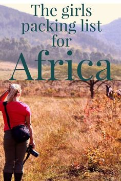 All you need to pack for your upcoming trip to Africa!