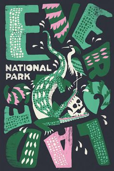 Everglades poster by Joshua Noom as a part of Type Hike: A Typographic Exploration of America's National Parks