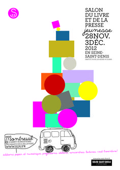 Ne manquez pas le Salon du livre et de la presse jeunesse en Seine-Saint-Denis qui se tiendra du 28 novembre au 3 décembre 2012