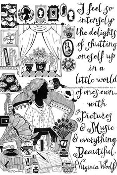 Virginia Woolf illustrated literary / introvert quote ~ a high quality framed print of an original artwork by ©Helen Zwerdling - An illustrated Virginia Woolf quote: I feel so intensely the delights of shutting oneself up in a l - Ex Libris, La Señora Dalloway, Virginia Woolf Quotes, Virginia Wolf, Introvert Quotes, Room Of One's Own, Own Quotes, Career Quotes, Dream Quotes