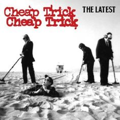 Cheap Trick - The Latest