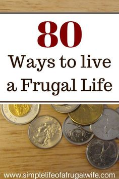 Ways to live frugally, ways to save money, how to save money, how to live a frugal life. Tips and tricks to save money.