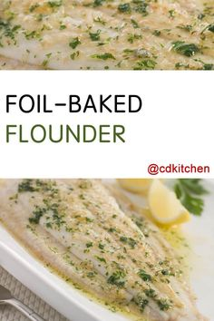 Made with flounder fillets, onion, garlic, lemon, Worcestershire sauce, salt and pepper, butter, fresh parsley | CDKitchen.com