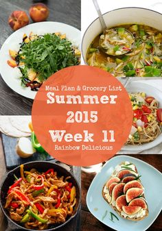 Weekly Meal Plan with free grocery shopping list | Rainbow Delicious Summer 2015 Week 11