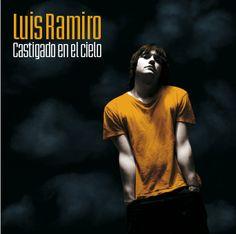 Luis Ramiro. Castigado en el cielo. 2007