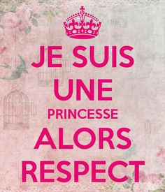 Quotes about Missing : QUOTATION - Image : Quotes Of the day - Description Je-suis-une-princesse-alors-respect ! Missing Quotes, Image Fun, French Quotes, Good Humor, Some Words, Positive Attitude, Positive Affirmations, Keep Calm, Slogan