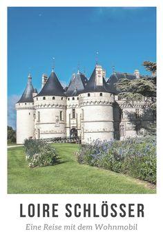 Die umwerfenden Schlösser der Loire