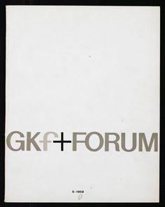 Graphic Design by Wim Crouwel / Concept by Jurriaan Schrofer, GKf + Forum, 5 - 1959