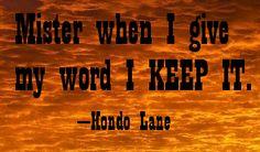 "John Wayne ""Hondo"" Quote |"