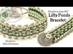 """This video from The Potomac Bead Company teaches you how to make Allie Buchman's """"Lilly Ponds"""" bracelet design. Find a complete list of supplies in the descr..."""