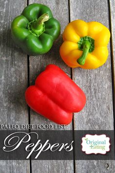 Learn secrets other sites won't tell you about Peppers and other foods on the Paleo diet food list including Paleo diet recipes only at Original Eating! Paleo Diet Food List, Diet Recipes, Health Benefits, Stuffed Peppers, Foods, Vegetables, The Originals, Food Food, Food Items