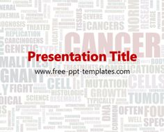 Cancer PowerPoint Template is a white template with appropriate background image of words related to cancer which you can use to make an elegant and professional PPT presentation. This FREE PowerPoint template is perfect for topics that are related to this disease, methods of treatment etc