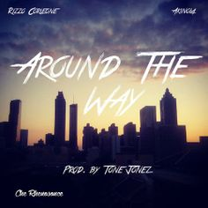 "DEF!NITION OF FRESH : Che Rhenosonce - Around The Way featuring Rizzo Corleone &  Akinola ...Praverb sends ""Around the Way"" by Che Rhenosonce is the first single off of Che's upcoming project Unforgettable Moments. The track features Philly native Rizzo Corleone and New York's own Akinola.  The track is produced by Tone Jonez."