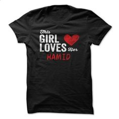This Girl Loves Her HAMID Personalized Name T-Shirt - #shirt ideas #tee aufbewahrung. BUY NOW => https://www.sunfrog.com/Funny/This-Girl-Loves-Her-HAMID-Personalized-Name-T-Shirt.html?68278