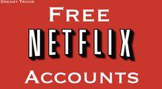Free Netflix Premium Accounts 2016 (Daily Updated)