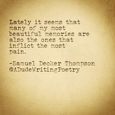 Yeah, I know the feeling. Poetry by Samuel Decker Thompson.