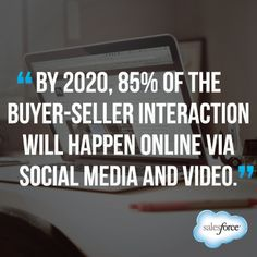 By 2020, 85% of the Buyer-Seller Interaction will....