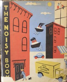 the Noisy book - Leonard Weisgard