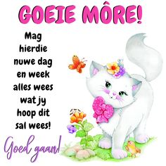 Goeie Nag, Goeie More, Afrikaans Quotes, Morning Prayers, Good Morning, Qoutes, Motivational Quotes, Words, Hoop