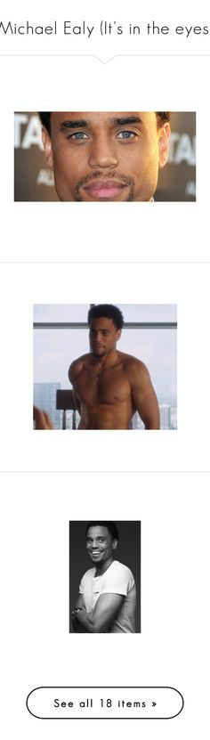 """Michael Ealy (It's in the eyes)"" by fashion-nova ❤ liked on Polyvore featuring men"
