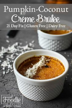 This 21 Day Fix Pumpkin-Coconut Crème Brûlée comes together with only a handful of ingredients and is a healthier, fall-flavored take on the indulgent original. #glutenfree #dairyfree #fall #healthy #dessert #healthydessert #pumpkin #thanksgiving #healthythanksgiving #21dayfix #mealprep #kidfriendly #holiday #healthyholiday 21 Day Fix, Paleo Pumpkin Recipes, Healthy Recipes, Dessert Recipes, Dinner Recipes, Desserts, Eat Happy, Food Stamps, Pumpkin Dessert