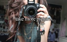 Or take pictures everyday for the year or for the summer!