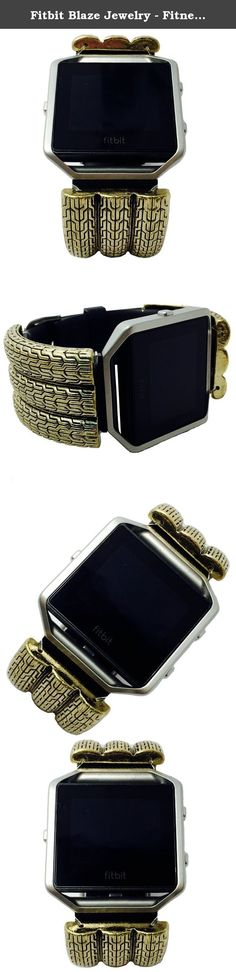 Fitbit Blaze Jewelry - Fitness Tracker Accessory Bracelet - Geometric Etched Silver Gold RAMONA Bracelet Accessory (Gold). Fitbit Blaze Jewelry - Fitness Tracker Accessory Bracelet - Geometric Etched Silver Gold RAMONA Bracelet Accessory. Harmonize weekend style & wearable tech! This Geometric Etched Silver Gold RAMONA Bracelet Accessory for the Fitbit Blaze activity trackers is a boho, chic and a trendy way to track your fitness anytime of day! Weekend Wearables charm accessories work...