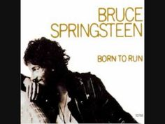 Bruce Springsteen - Born To Run - YouTube