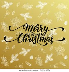 Merry Christmas gold greeting card with vector pattern background of golden fir branches, pine cones, holly leaves. Calligraphy lettering