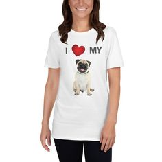 A new t-shirt for women that are Pug lover and moms with the special design I love my Pug. Pug Shirt, Dog Mom Shirt, Pug Love, I Love Dogs, Dog Wear, Dog Design, Pugs, T Shirts For Women, Lovers