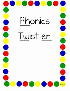 Phonics+Twist-er!+[a+game+for+first+graders]+from+O-H+So+Blessed+on+TeachersNotebook.com+-++(28+pages)+