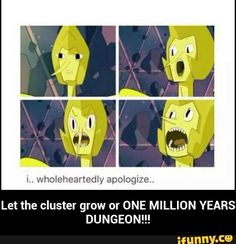 Let the cluster grow or ONE MILLION YEARS DUNGEON!!!